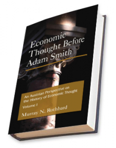 An Austrian Perspective on the History of Economic Thought (Rothbard)